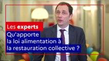 Les experts alim'agri : qu'apporte la loi alimentation à la restauration collective ?