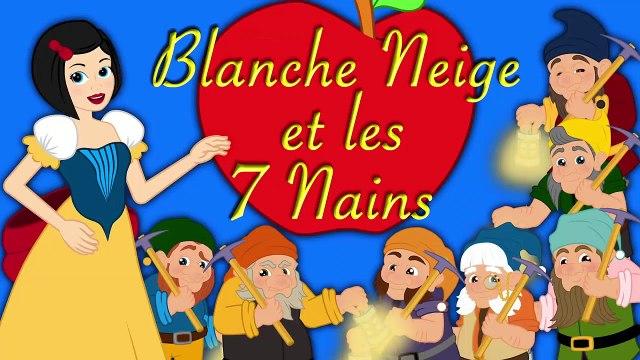 Blanche Neige et les 7 Nains   1 Conte + 3 comptines et chansons    dessins animés en français