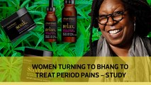 Women turning to bhang to treat period pains -study