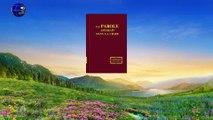 Hymne de la parole de Dieu | La gloire de la face du Souverain du royaume est incomparable