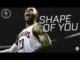 Shape of You - NBA Season Preview Mix (2017-2018) Lyric Video