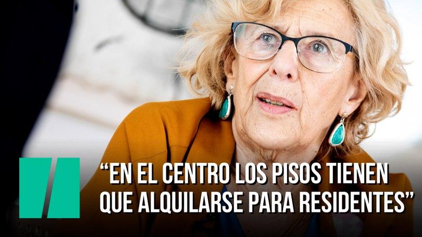 """Manuela Carmena: """"En el centro los pisos tienen  que alquilarse para residentes"""""""