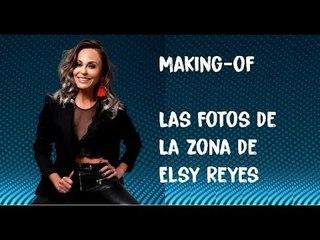 Making-of. Las fotos de La Zona de Elsy Reyes