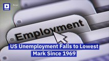 US Unemployment Falls to Lowest Mark Since 1969