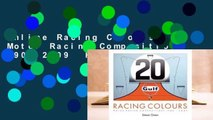 Online Racing Colours: Motor Racing Compositions 1908-2009  For Free