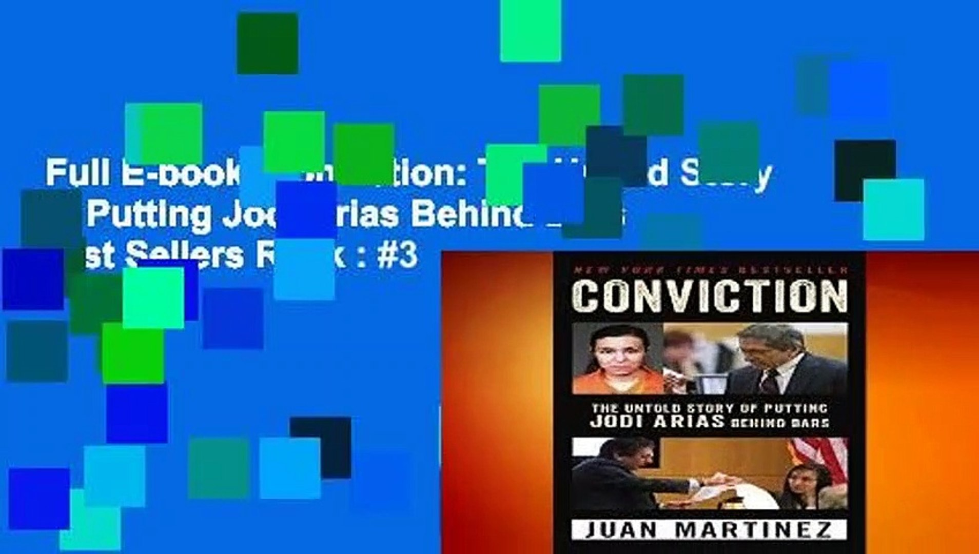 Full E-book  Conviction: The Untold Story Of Putting Jodi Arias Behind Bars  Best Sellers Rank : #3