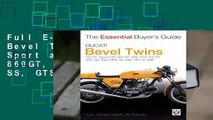 Full E-book Ducati Bevel Twins: 750GT, Sport and Sport S, 860GT, GTE, GTS, 900 SS, GTS, SD, SSD,
