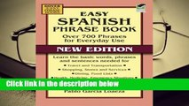 R.E.A.D Easy Spanish Phrase Book NEW EDITION: Over 700 Phrases for Everyday Use D.O.W.N.L.O.A.D