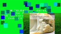 [NEW RELEASES]  Chinese Jade: The Spiritual and Cultural Significance of Jade in China by Li
