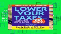 Full E-book  Lower Your Taxes - BIG TIME! 2019-2020:  Small Business Wealth Building and Tax