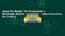 Full E-Book The Screenwriter s Workbook: Exercises and Step-by-step