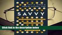 R.E.A.D Savvy: The Art and Science of Navigating Fake Companies, Leaders and News D.O.W.N.L.O.A.D