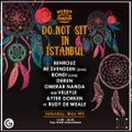 Do Not Sit in Istanbul x Get Closer to Day 'N' Nite