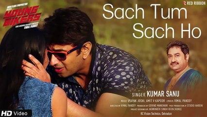 Sach Tum Sach Ho   Young Bikers   Kumar Sanu, Mohit Manghani, Sarita Joshi