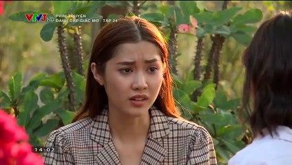 Đánh Cấp Giấc Mơ Tập 24 Phim Việt Nam