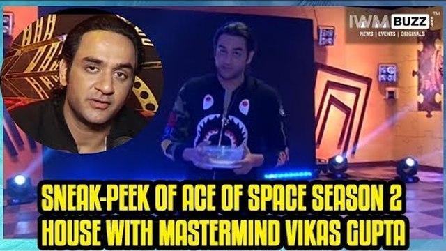 Sneak-Peek of Ace of Space season 2 house with mastermind Vikas Gupta