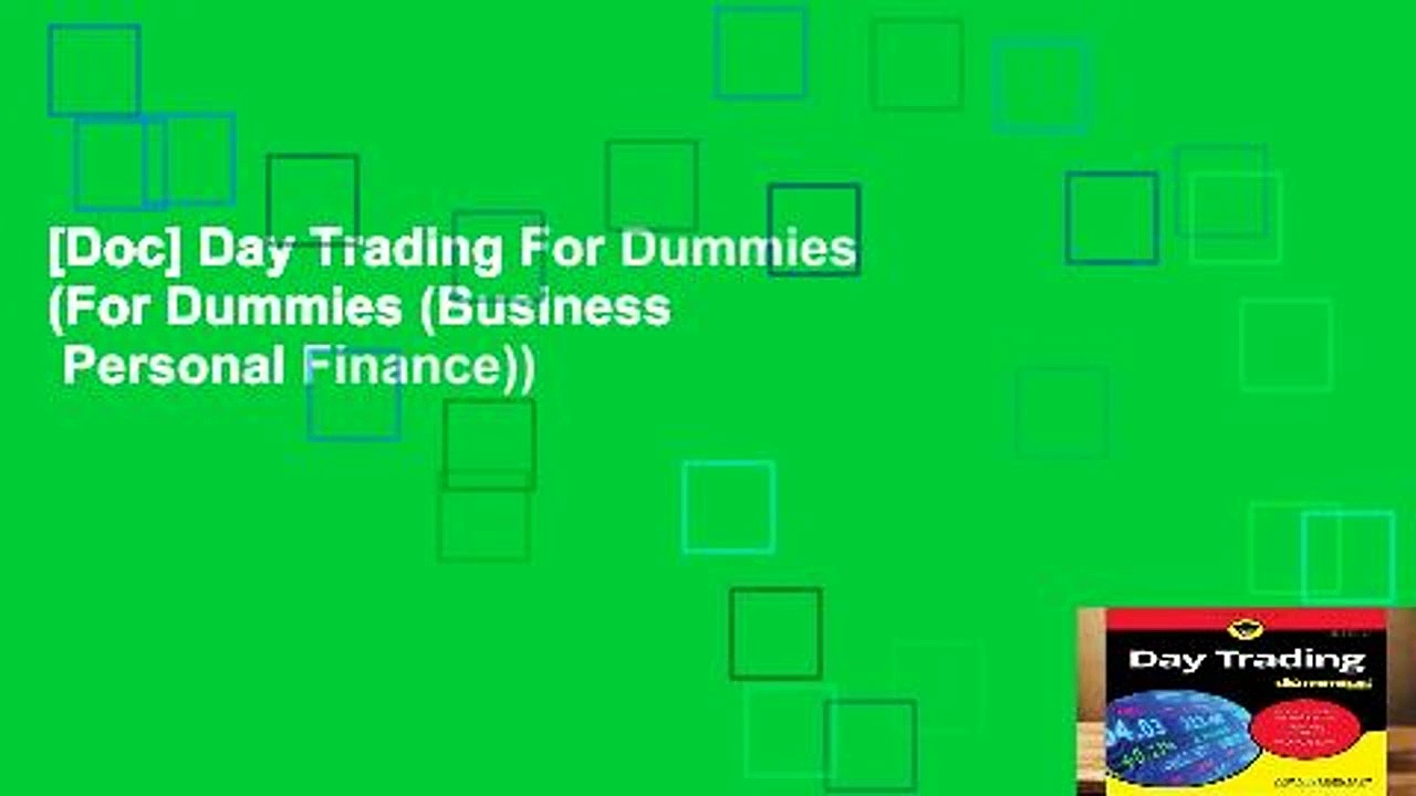 [Doc] Day Trading For Dummies (For Dummies (Business   Personal Finance))