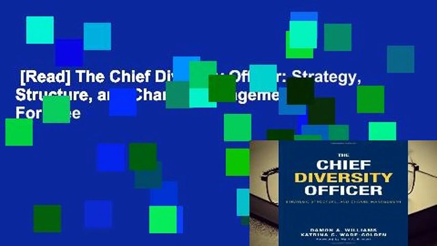 [Read] The Chief Diversity Officer: Strategy, Structure, and Change Management  For Free