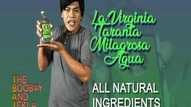 TBATS: 'La Virginia Taranta Milagrosa Agua', mula sa bangkay, para sa patay!