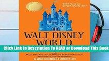 Online Walt Disney World Secrets: to the Magic Kingdom, Epcot, Disney s Hollywood Studios, and