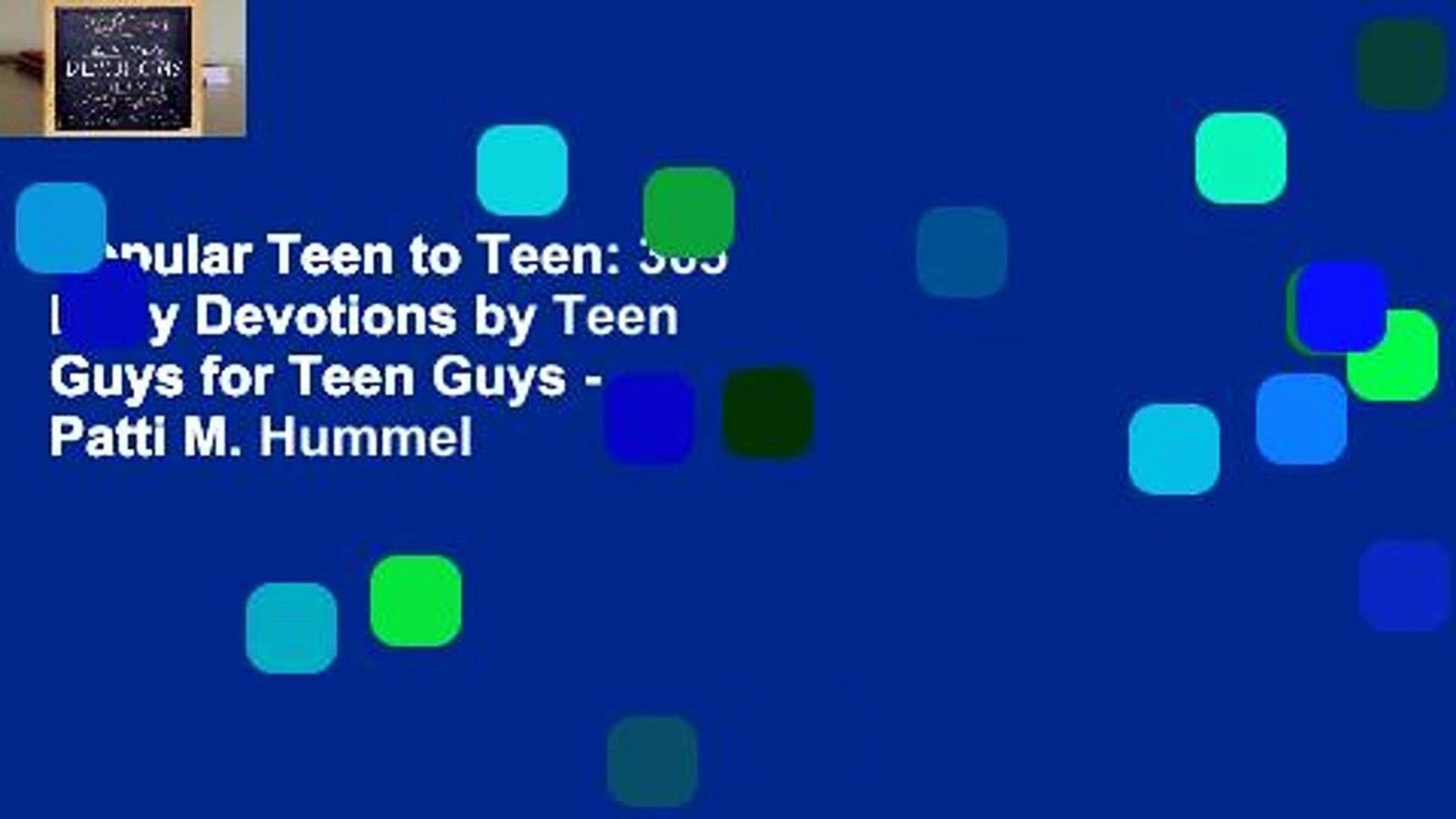 Popular Teen to Teen: 365 Daily Devotions by Teen Guys for Teen Guys - Patti M. Hummel