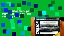 Online Nissan Pick-Ups And Pathfinder (70 - 88) (Total Car Care)  For Free