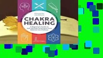 Best product  Chakra Healing: A Beginner's Guide to Self-Healing Techniques that Balance the