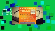 Library  A New Earth: Awakening to Your Life's Purpose - Eckhart Tolle