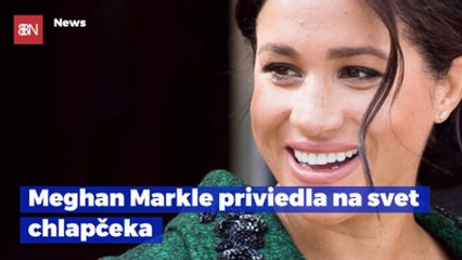 Meghan Markle priviedla na svet chlapčeka