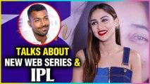 Krystle D'souza REVEALS Details Of Her New Web Series | Talks About Hardik Pandya