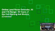 Online Land Rover Defender, 90 and 110 Range: 30 Years of the Coil-Sprung 4x4 Models (Crowood