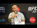 UFC 221: Mark Hunt 'Perth is a great place... But...'