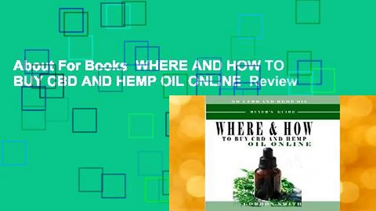 About For Books  WHERE AND HOW TO BUY CBD AND HEMP OIL ONLINE  Review