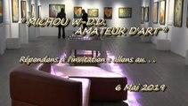 MICHOU W-D.D. AMATEUR D'ART - 6 MAI 2019 - PAU - VERNISSAGE DE L'EXPOSITION DE ROGER CARLES À LA CHAPELLE DE LA PERSÉVÉRANCE