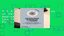 R.E.A.D Consumer Theories of Harm: An Economic Approach to Consumer Law Enforcement and Policy