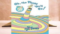 Complete acces  Oh, The Places You'll Go! by Dr. Seuss