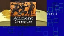Ancient Greece: From Prehistoric to Hellenistic Times, Second Edition  For Kindle