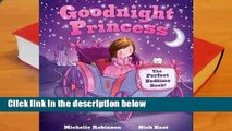 Full version  Goodnight Princess: The Perfect Bedtime Book! Complete