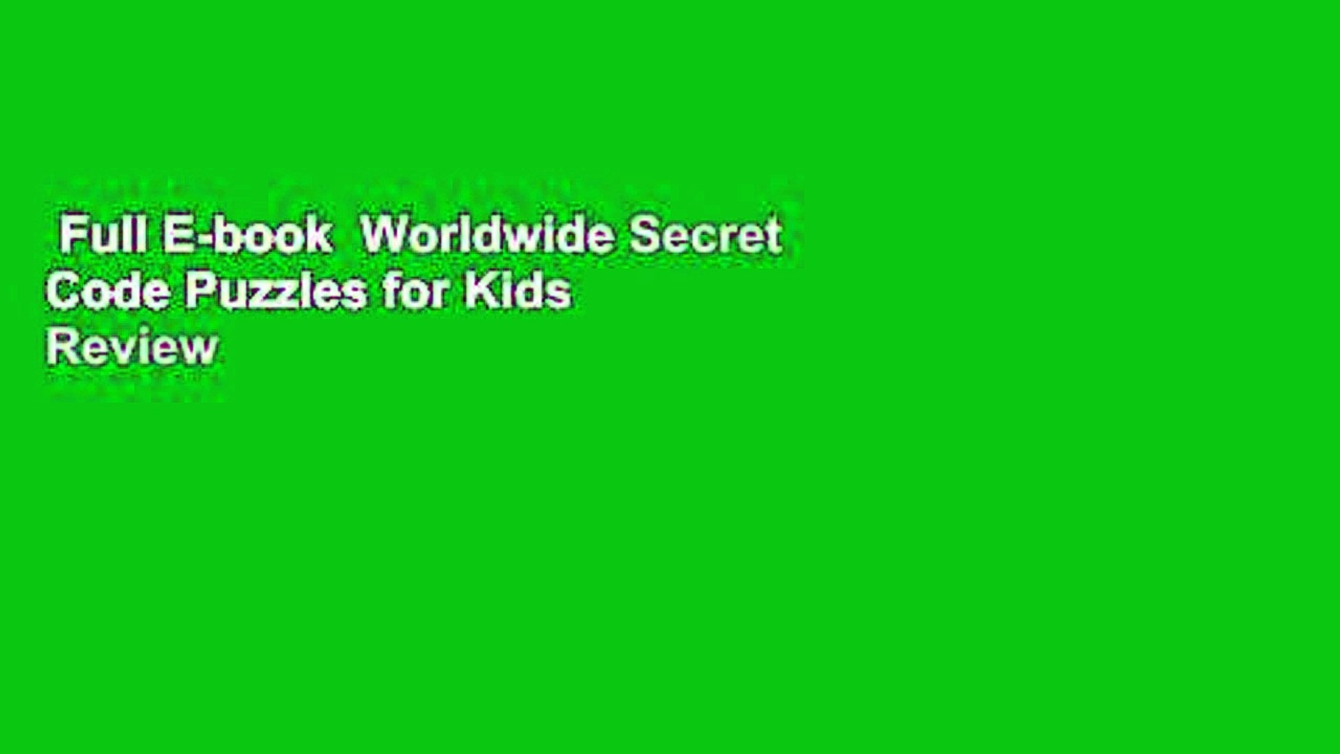Full E-book Worldwide Secret Code Puzzles for Kids Review