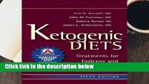 R.E.A.D Ketogenic Diets: Treatments for Epilepsy and Other Disorders D.O.W.N.L.O.A.D