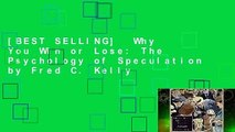 [BEST SELLING]  Why You Win or Lose: The Psychology of Speculation by Fred C. Kelly