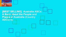 [BEST SELLING]  Australia ABCs: A Book about the People and Places of Australia (Country ABCs) by