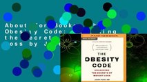 About For Books  The Obesity Code: Unlocking the Secrets of Weight Loss by Jason Fung