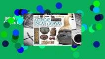 [NEW RELEASES]  Aztecas, Incas, Y Mayas by Elizabeth Baquedano