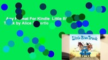 Any Format For Kindle  Little Blue Truck by Alice Schertle