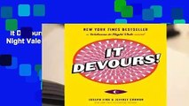 It Devours!: A Welcome to Night Vale Novel Complete