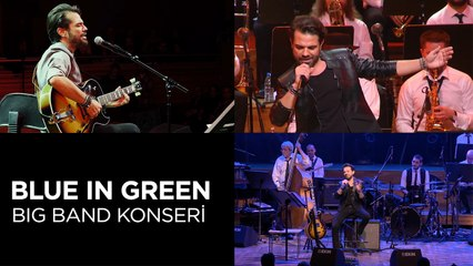 Kenan Doğulu Swings With Blue In Green Big Band Konseri (Full Konser)