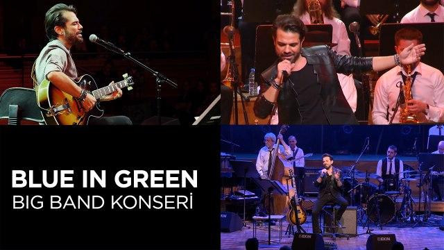 Kenan Doğulu Swings With Blue In Green Big Band Konseri (Full Konser)