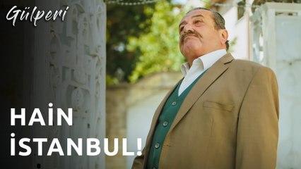 Gülperi | 30.Bölüm - Hain İstanbul