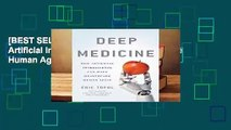 [BEST SELLING]  Deep Medicine: How Artificial Intelligence Can Make Healthcare Human Again by Eric